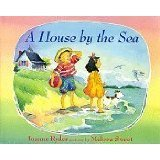 9780688126766: A House by the Sea