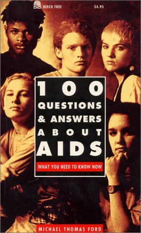 9780688126971: 100 Questions and Answers About AIDS: What You Need to Know