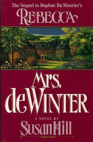 Mrs. De Winter: Susan Hill, Daphne