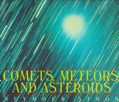 Comets, Meteors, and Asteroids: Simon, Seymour