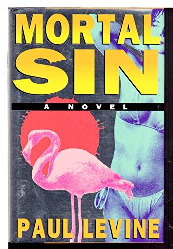 Mortal Sin: A Novel: Levine, Paul