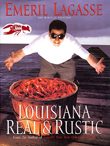 Louisiana Real and Rustic (0688127215) by Lagasse, Emeril