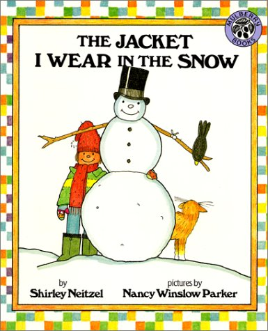 9780688127718: The Jacket I Wear in the Snow (Mulberry Big Book)