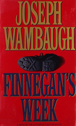 Finnegan's Week.: WAMBAUGH, Joseph.