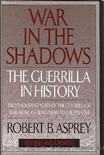 9780688128159: War in the Shadows: The Guerrilla in History