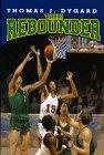 9780688128210: Rebounder, The