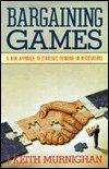 9780688128371: Bargaining Games: A new approach to strategic thinking in negotiations
