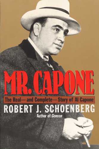 Mr. Capone: The Real - And Complete - Story Of Al Capone