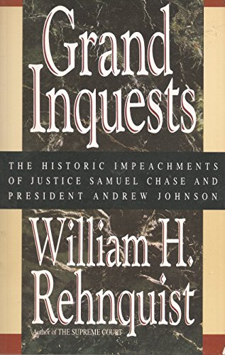 9780688128395: Grand Inquests: The Historic Impeachments of Justice Samuel Chase and President Andrew Johnson