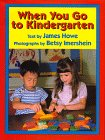 9780688129125: When You Go to Kindergarten