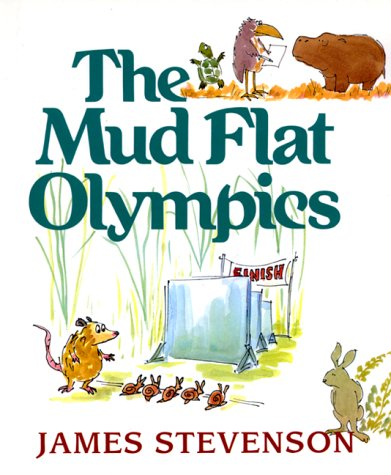 9780688129231: The Mud Flat Olympics