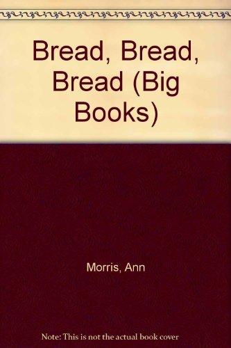 9780688129392: Bread Bread Bread (Mulberry Big Book)