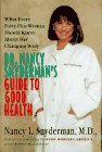 Dr. Nancy Snyderman's Guide to Good Health: Snyderman, Nancy L.,