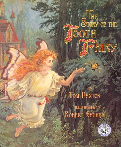 The Story of the Tooth Fairy: Paxton, Tom