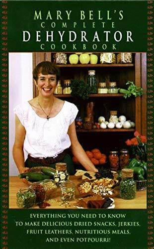 9780688130244: Mary Bell's Comp Dehydrator Cookbook