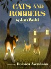 Cats and Robbers: Wahl, Jan