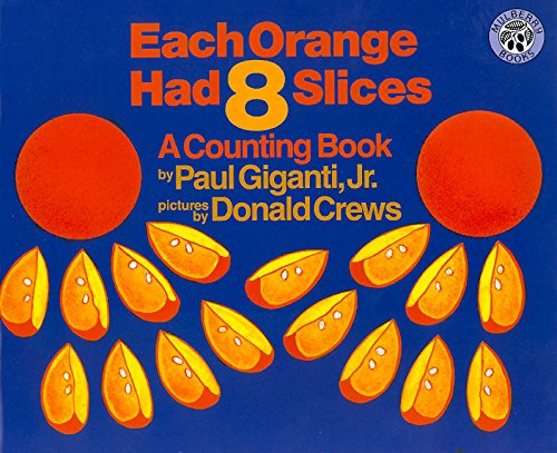 9780688131166: Each Orange Had 8 Slices Big Book (Mulberry Big Books)