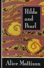 9780688131272: Hilda and Pearl