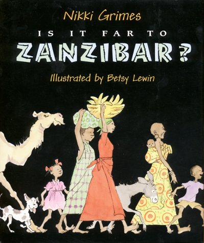 9780688131579: Is It Far to Zanzibar?: Poems About Tanzania