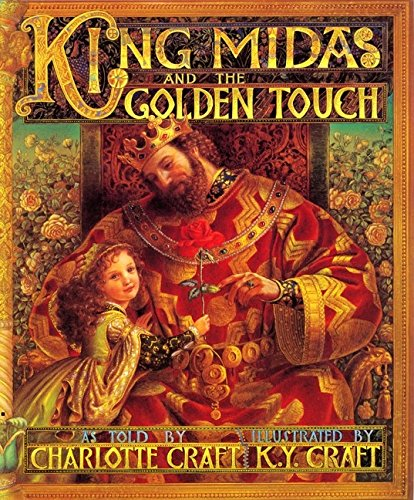 King Midas and the Golden Touch: Craft, Charlotte