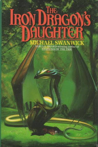 9780688131746: The Iron Dragon's Daughter