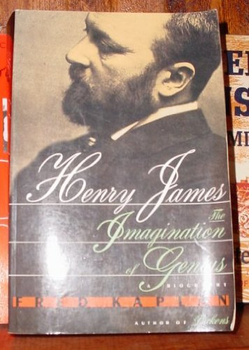 9780688132231: Henry James: The Imagination of Genius : A Biography