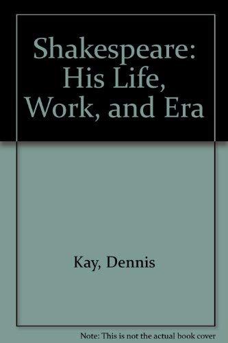 9780688132255: Shakespeare: His Life, Work, and Era