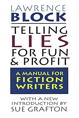 9780688132286: Telling Lies for Fun & Profit: A Manual for Fiction Writers