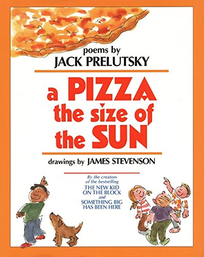 9780688132361: A Pizza the Size of the Sun: Poems