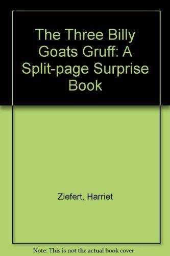 The Three Billy Goats Gruff: A Split-page Surprise Book: Ziefert, Harriet; Asbjornsen, Peter ...