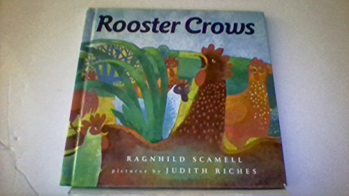 ROOSTER CROWS (1ST PRT IN DJ): Scamell, Ragnhild