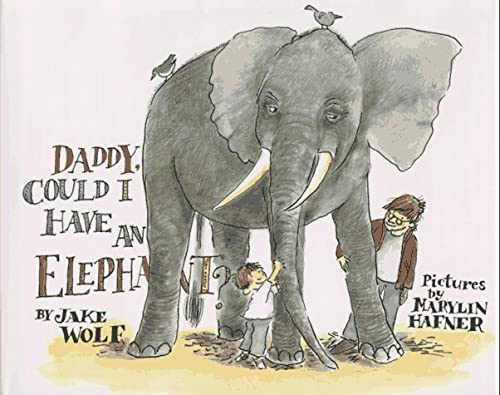 9780688132941: Daddy, Could I Have an Elephant?