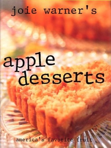 9780688133474: Joie Warner's Apple Desserts: America's Favorite Fruit