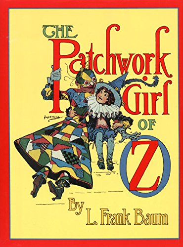 9780688133542: The Patchwork Girl of Oz (Books of Wonder)