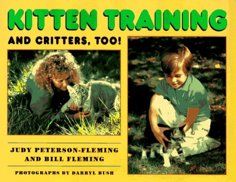 9780688133863: Kitten Training and Critters, Too!