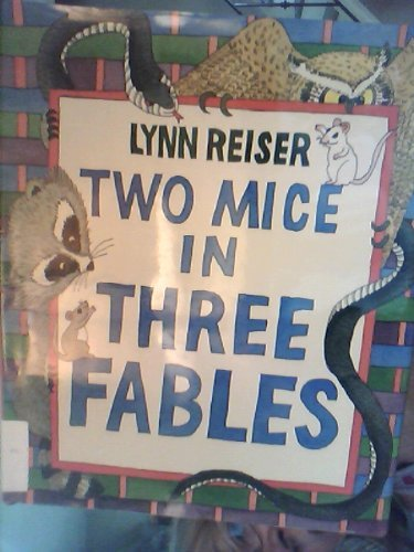 9780688133900: Two Mice in Three Fables