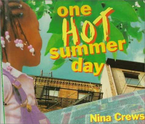 one hot day One hot summer day [nina crews] on amazoncom free shipping on qualifying offers an effervescent city child dances through a hot summer day until a thunderstorm brings welcome relief.
