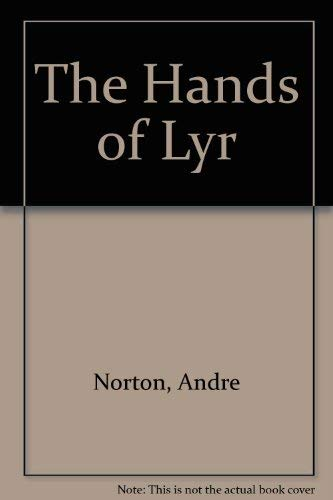 The Hands of Lyr