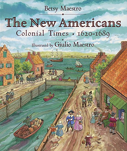 9780688134488: The New Americans: Colonial Times: 1620-1689 (American Story)