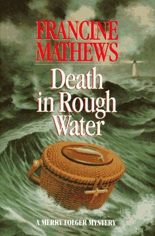 9780688134730: Death in Rough Water: A Merry Folger Mystery