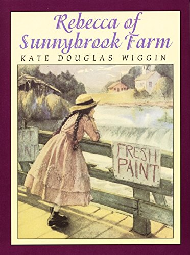 Rebecca of Sunnybrook Farm (Books of Wonder) (9780688134815) by Kate Douglas Wiggin