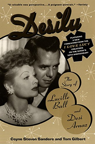 9780688135140: Desilu: the Story of Lucille Ball and Desi Arnaz