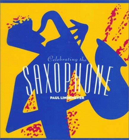 9780688135188: Celebrating the Saxophone