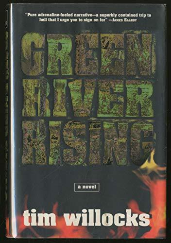 Green River Rising (Mint First Edition): Willocks, Tim