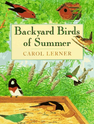 9780688136000: Backyard Birds of Summer: The Perfect Introduction to Birding