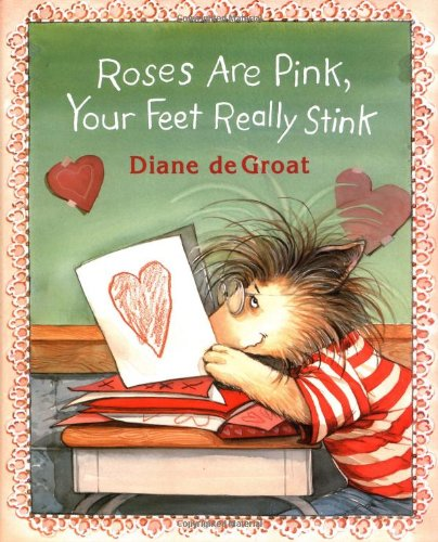 9780688136048: Roses Are Pink, Your Feet Really Stink