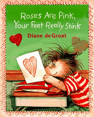 9780688136055: Roses Are Pink, Your Feet Really Stink