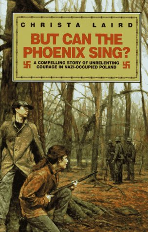 But Can the Phoenix Sing?: Laird, Christa