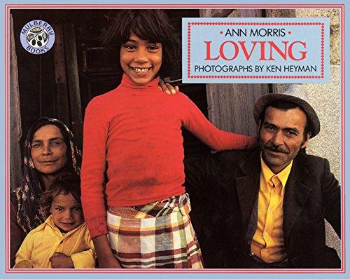 9780688136130: Loving (Around the World Series)