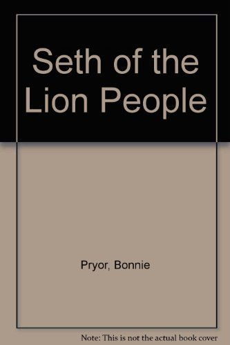9780688136246: Seth of the Lion People